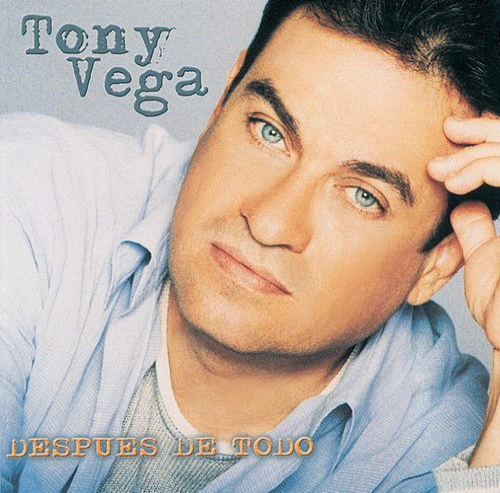 Después De Todo de Tony Vega