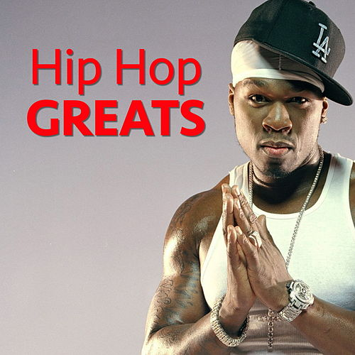 Hip Hop Greats by Various Artists