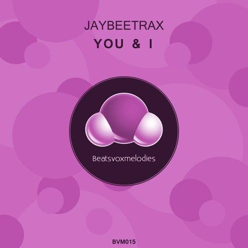 You & I de Jaybeetrax