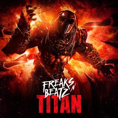Titan by Freaks'n'Beatz