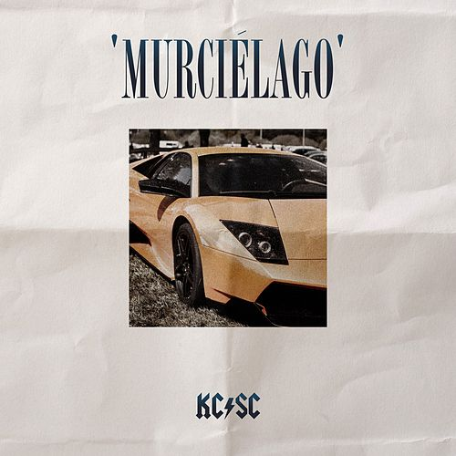 Murcielago von KC Rebell & Summer Cem