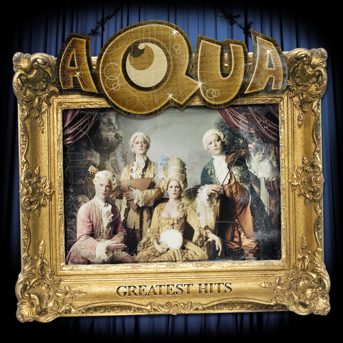Greatest Hits von Aqua