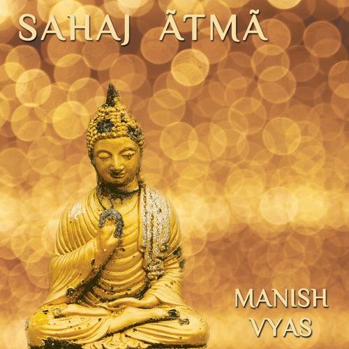 Sahaj Atma by Manish Vyas