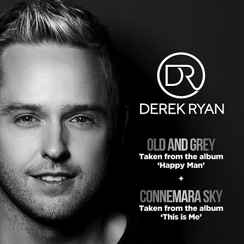 Old And Grey / Connemara Sky by Derek Ryan : Napster