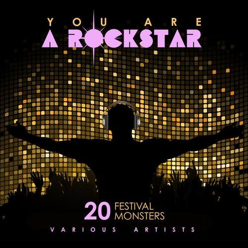 You Are A Rockstar (20 Festival Monsters) de Various Artists