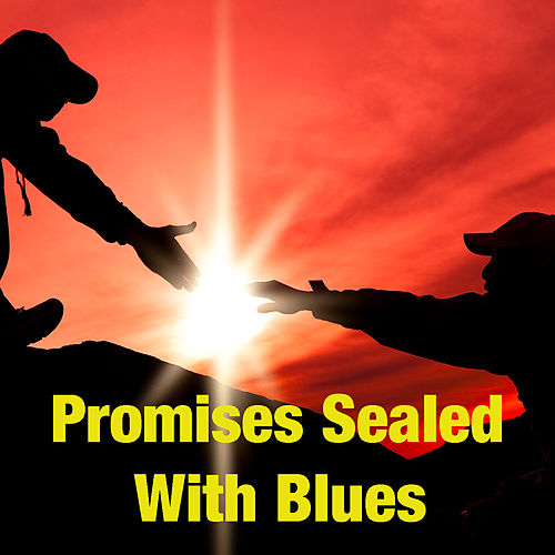 Promises Sealed With Blues de Various Artists