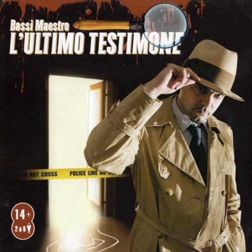 L'Ultimo Testimone by Bassi Maestro