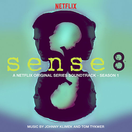 Sense8: Season 1 (A Netflix Original Series Soundtrack) van Various Artists