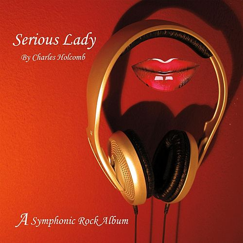 Serious Lady by Charles Holcomb