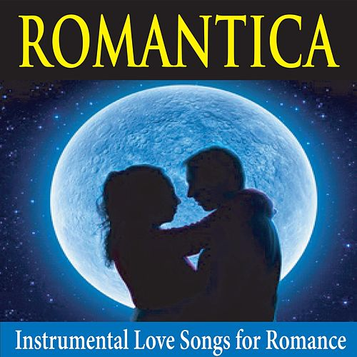 Romantica: Instrumental Love Songs for Romance de George Winter