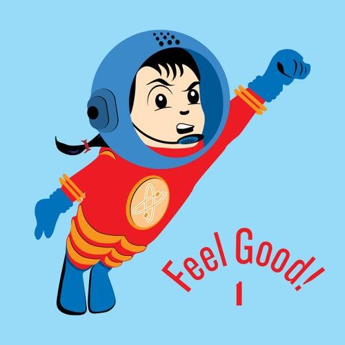 Feel Good! Dance Party Vol. 1 de Various Artists
