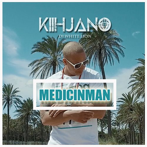 Medicinman de Kiihjano