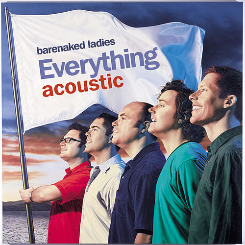 Everything Acoustic Ep de Barenaked Ladies