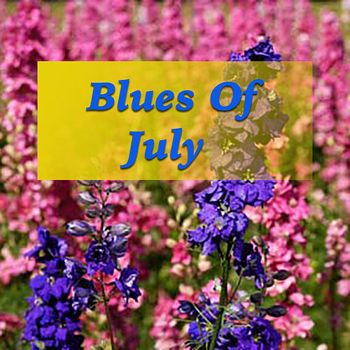 Blues Of July de Various Artists