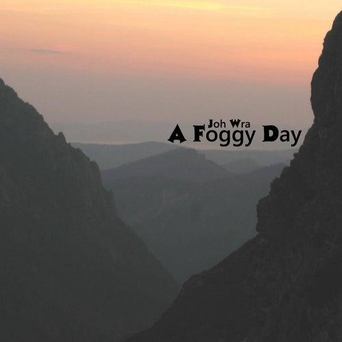A Foggy Day von Joh Wra