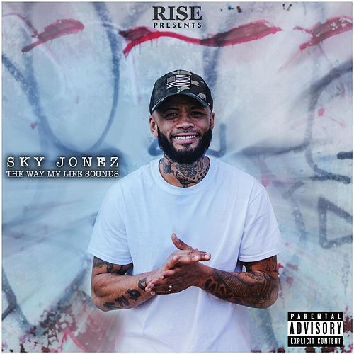 The Way My Life Sounds by Sky Jonez