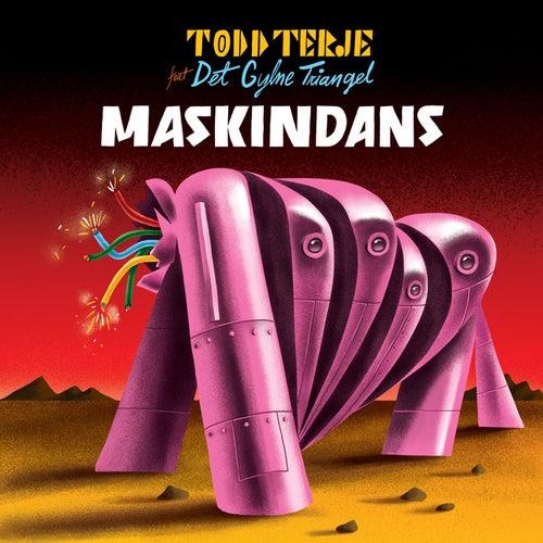 Maskindans de Todd Terje