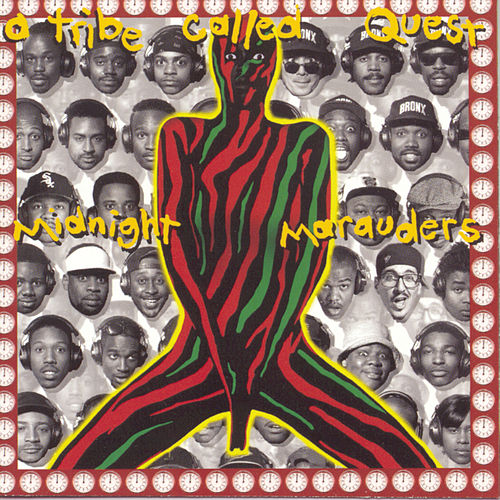 Midnight Marauders by A Tribe Called Quest