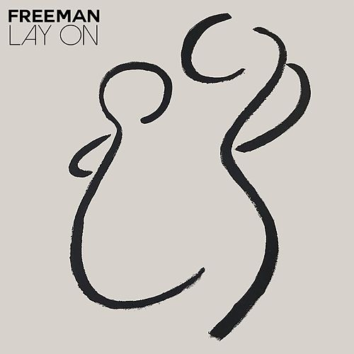 Lay on de Freeman