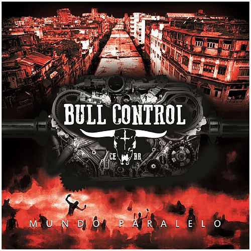 Mundo Paralelo by Bull Control