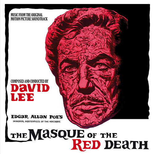 The Masque of the Red Death (Original Motion Picture Soundtrack) by David Lee