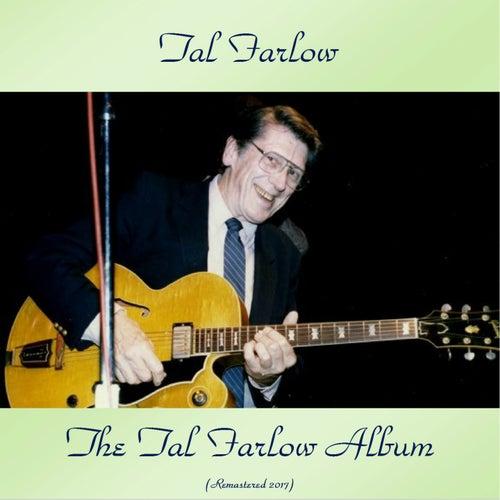 The Tal Farlow Album (Remastered 2017) de Tal Farlow