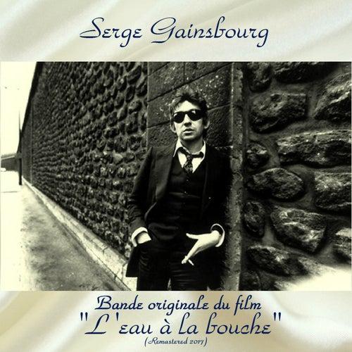 Bande originale du film 'L'eau à la bouche' (Remastered 2017) de Serge Gainsbourg