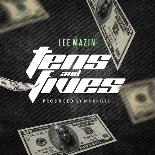 Tens and Fives by Lee Mazin