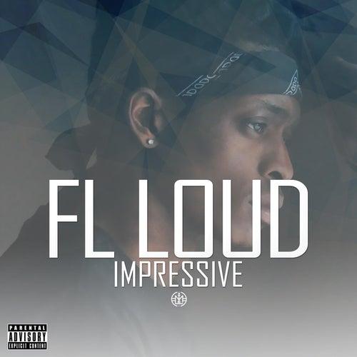 Impressive by Fl Loud