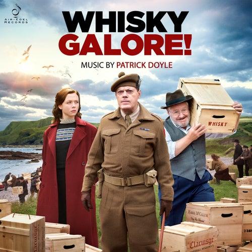 Whisky Galore! (Original Motion Picture Soundtrack) by Patrick Doyle