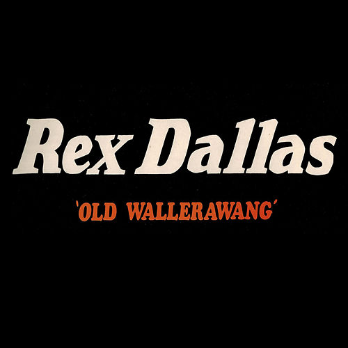 Old Wallerawang by Rex Dallas
