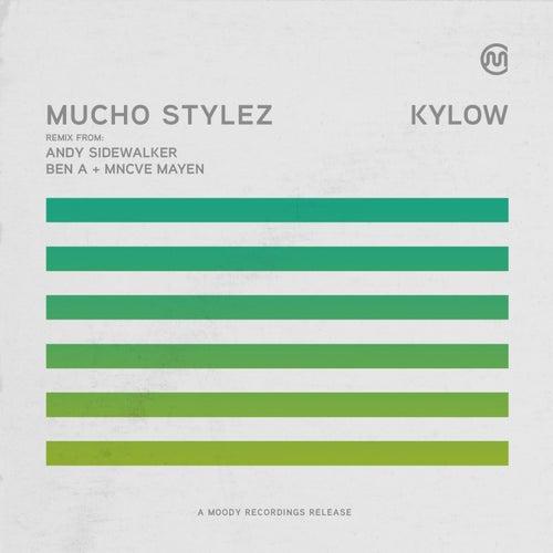 Kylow de Mucho Stylez
