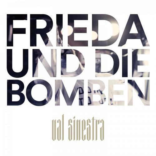 Frieda und die Bomben by Val Sinestra