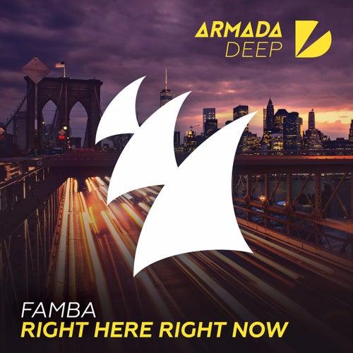 Right Here Right Now von Famba