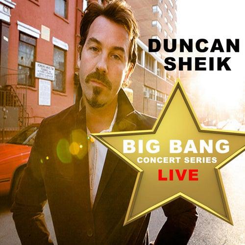 Duncan Sheik: Big Bang Concert Series (Live) by Duncan Sheik
