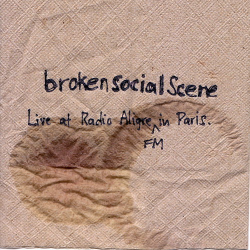 Live At Radio Aligre FM In Paris von Broken Social Scene