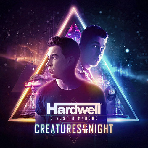 Creatures Of The Night by Hardwell