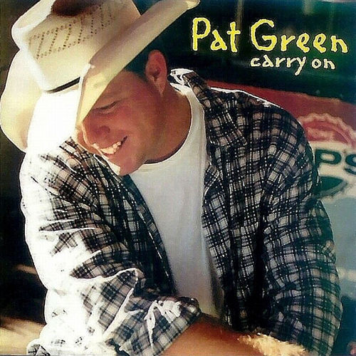 Carry On by Pat Green