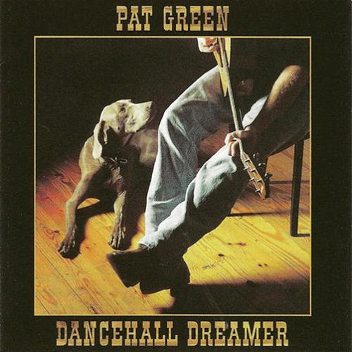 Dancehall Dreamer by Pat Green