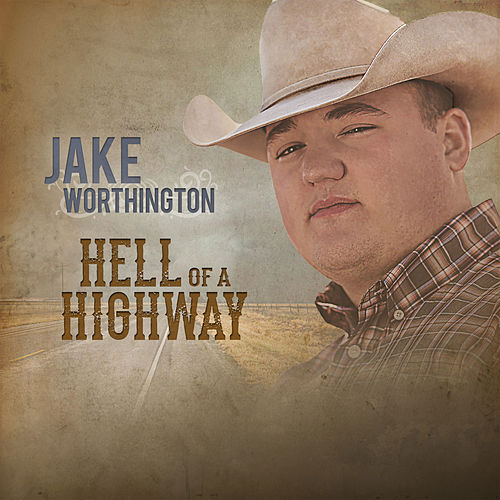 Hell of a Highway von Jake Worthington