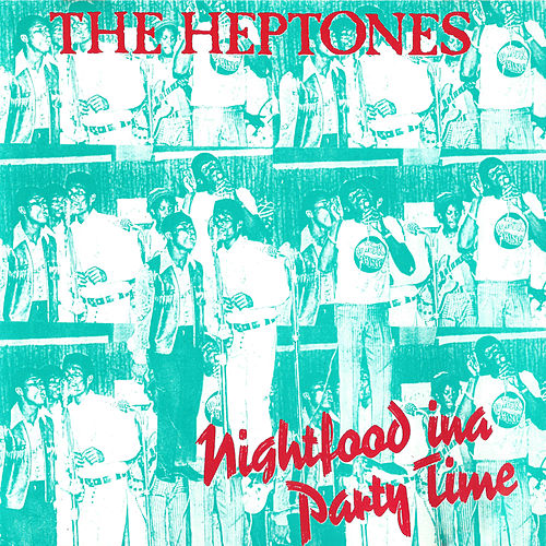 Nightfood Ina Party Time de The Heptones