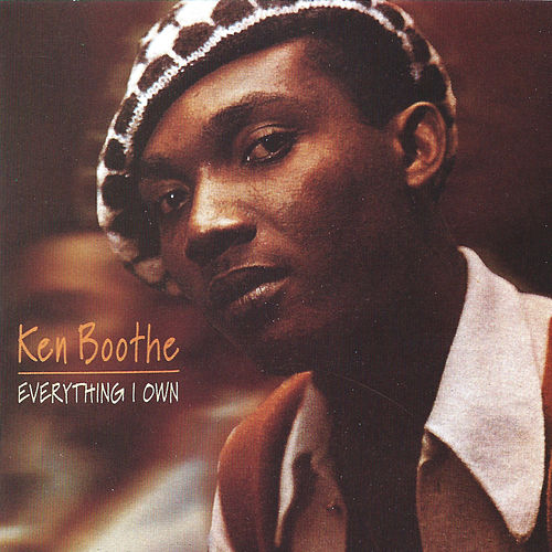 Everything I Own de Ken Boothe