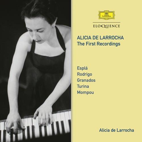 Alicia De Larrocha – The First Recordings von Alicia De Larrocha