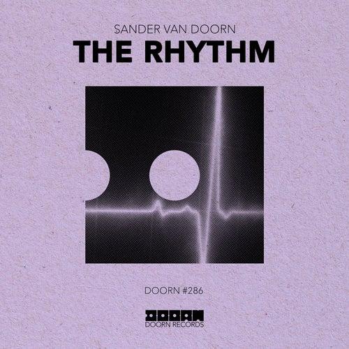 The Rhythm von Sander Van Doorn