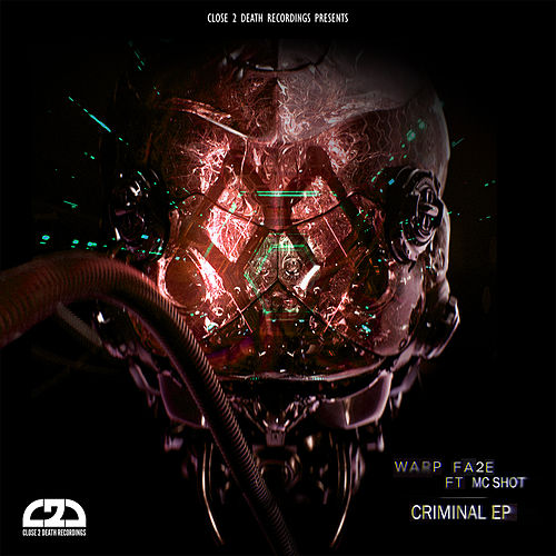 Criminal EP by Warp Fa2e