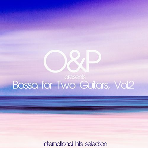 Bossa for Two Guitars, Vol. 2 von O&P