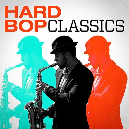 Hard Bop Classics by Various Artists