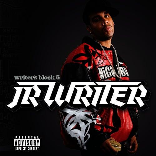 Writer's Block 5 by J.R. Writer
