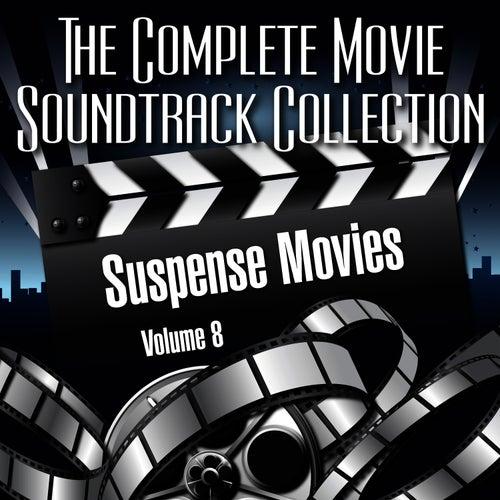 Vol. 8 : Suspense Movies de The Complete Movie Soundtrack Collection