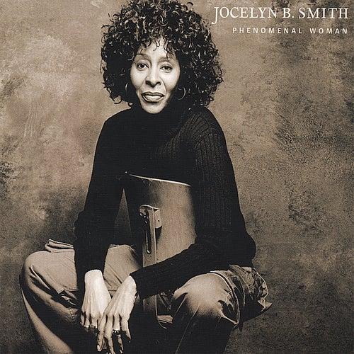 Phenomenal Woman by Jocelyn B. Smith